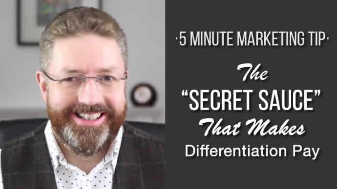 """The """"Secret Sauce"""" That Makes Differentiation Pay"""