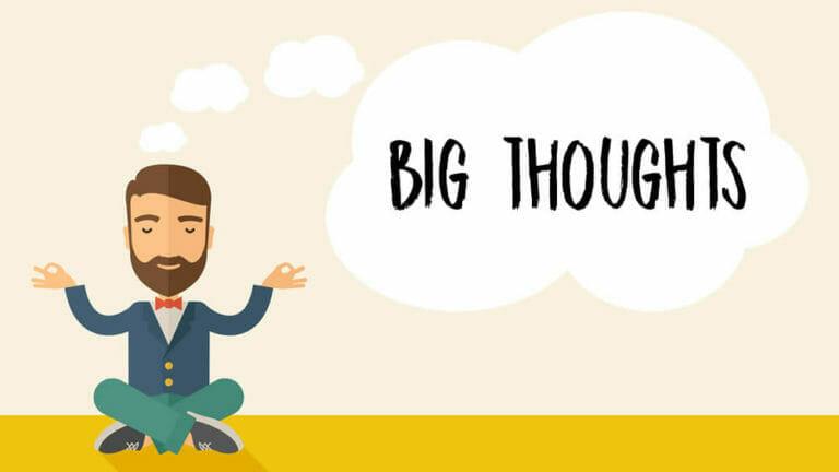 Big Thoughts